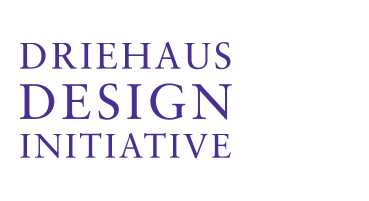Driehaus Design Initiative